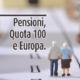 Pensioni Quota 100 Europa