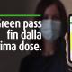 green-pass-fin-dalla-prima-dose